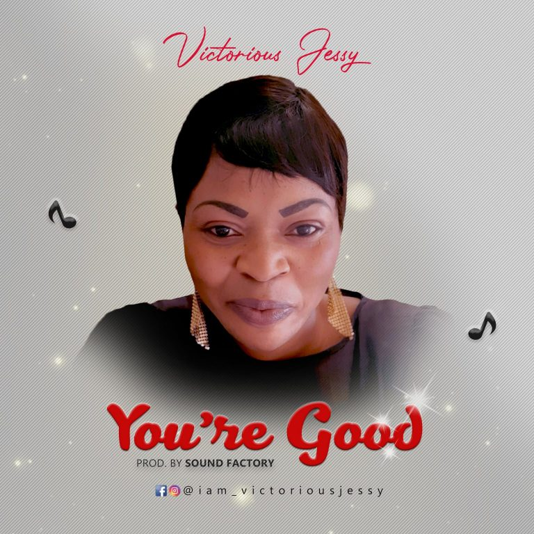 Victorious Jessy – You are Good Mp3