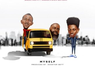 Basketmouth Ft Oxlade & Show Dem Camp – Myself Mp3