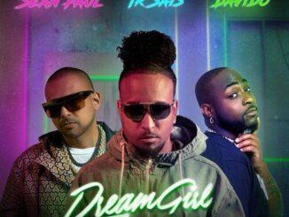 Ir-Sais Ft Sean Paul & Davido – Dream Girl Global Remix Mp3