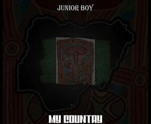 Junior Boy – My Country Mp3