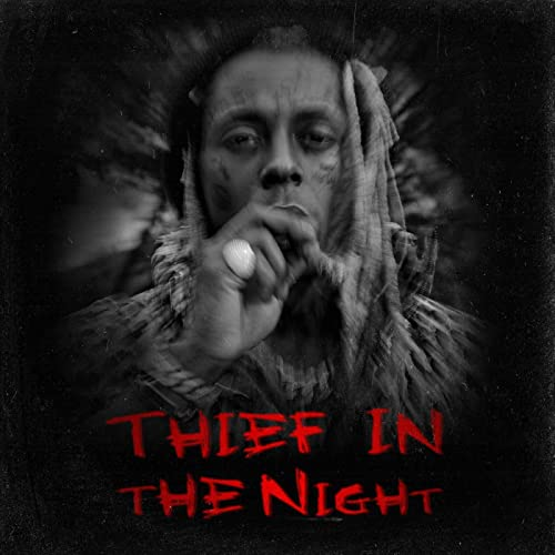 Lil Wayne – Thief In The Night EP