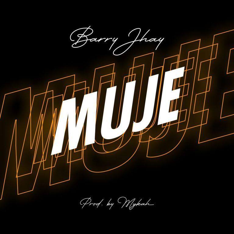 Barry Jhay – Muje Mp3