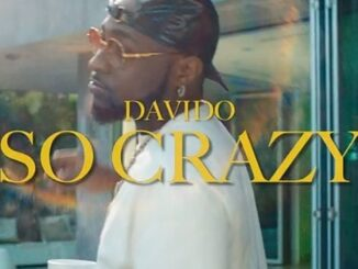 Davido Ft Lil Baby – So Crazy Mp4