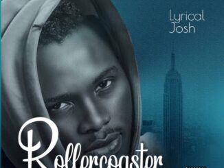 Lyrical Josh – Rollercoaster Mp3