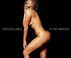 Jennifer Lopez – In the Morning Mp3