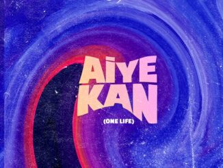 Philkeyz Ft Kizz Daniel & Makhaj – Aiye Kan (One Life) Mp3