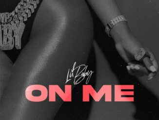 Lil Baby – On Me Mp3