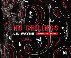 Lil Wayne – No Ceilings 3: B Side Mixtape