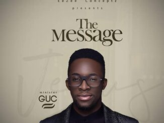 Minister GUC – The Message Album