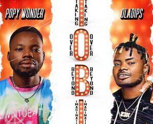 Popy Wonder & Oladips – HushMp3
