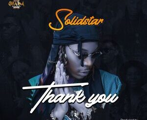 Solidstar – Thank You Mp3