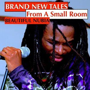 Beautiful Nubia – Brand New Tales from a Small Room Album