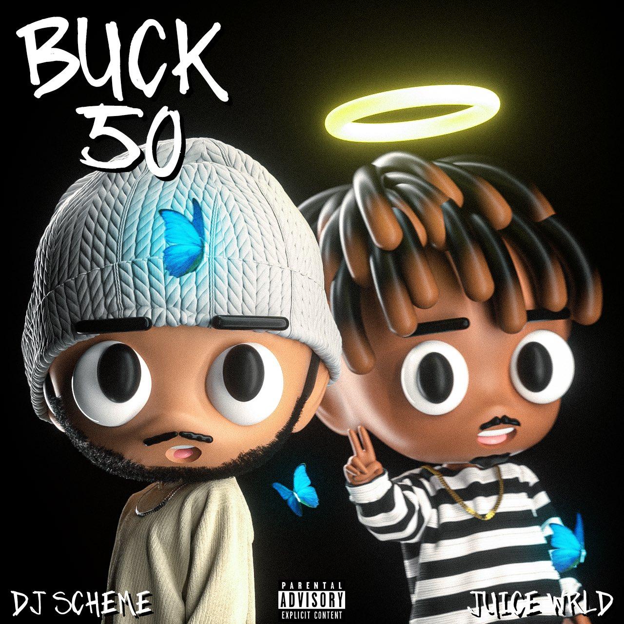 DJ Scheme Ft. Juice WRLD – Buck 50 Mp3