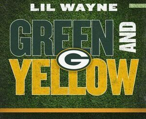 Lil Wayne – Green And Yellow Mp3