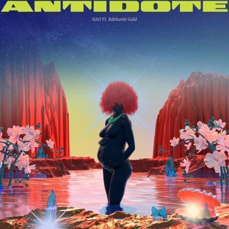 Nao Ft. Adekunle Gold – Antidote Mp3
