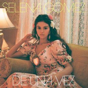 Selena Gomez – De Una Vez Mp3