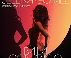 Selena Gomez Ft. Rauw Alejandro – Baila Conmigo Mp3