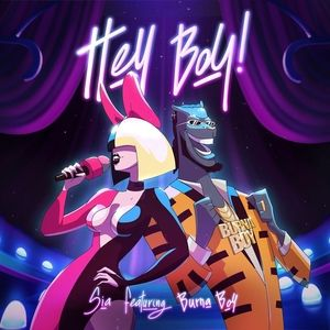 Sia Ft Burna Boy – Hey Boy Mp3