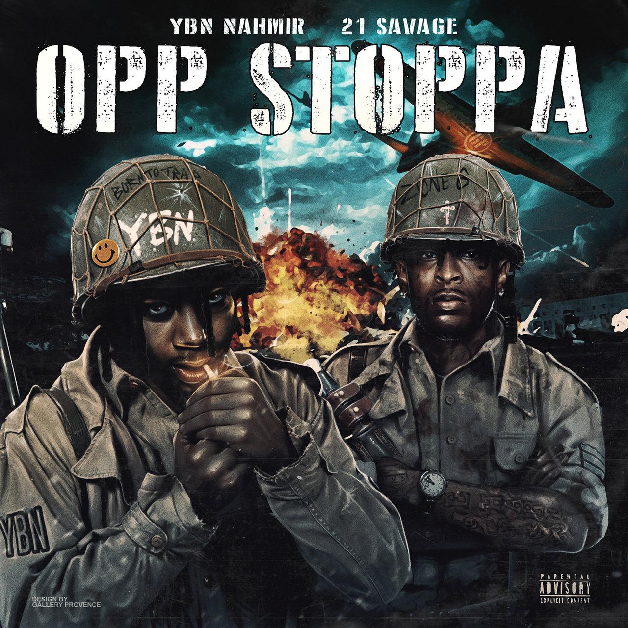 YBN Nahmir Ft. 21 Savage – Opp Stoppa Mp3