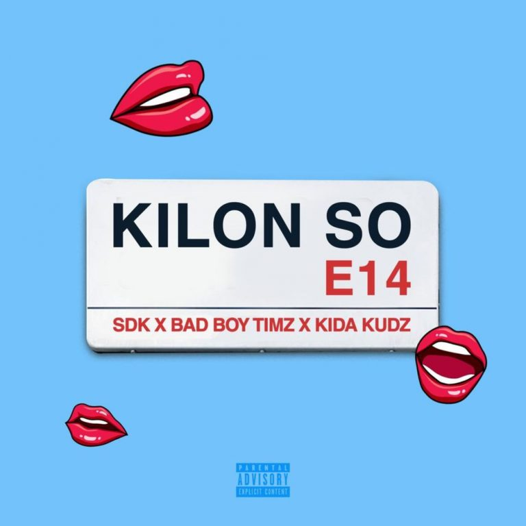 Bad boy Timz ft. Kida Kudz & Sdk – Kilon So Mp3
