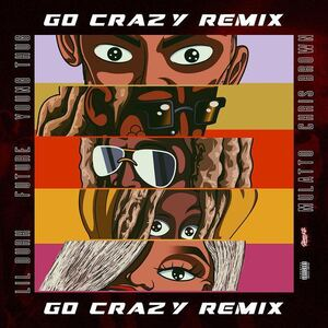 Chris Brown Ft. Young Thug, Future, Lil Durk & Mulatto – Go Crazy (Remix) Mp3