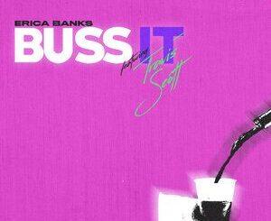 Erica Banks Ft. Travis Scott – Buss It Mp3