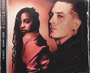 G-Eazy Ft. Kiana Ledé – A Little More Mp3