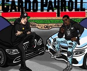 Payroll Giovanni & Cardo – Another Day Another Dollar Album