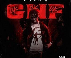 Polo G – GNF (OKOKOK) Mp3