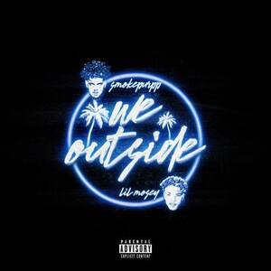 Smokepurpp Ft. Lil Mosey – We Outside Mp3