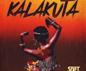 Soft – Kalakuta Mp3