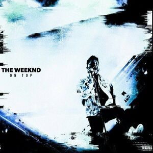 The Weeknd – On Top Mp3