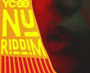 Ycee – Nu Riddim Mp3