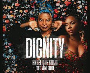 Angélique Kidjo Ft. Yemi Alade – Dignity Mp3
