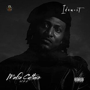 Idowest – Mafia Culture Vol. 2.0 Album