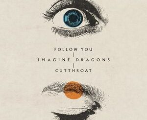 Imagine Dragons – Follow You Mp3
