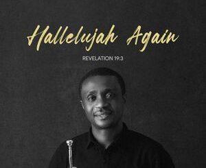 Nathaniel Bassey– Hallelujah Challenge Praise Medley Mp3