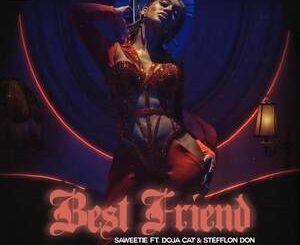 Saweetie Ft. Doja Cat & Stefflon Don – Best Friend Mp3