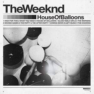 The Weeknd – House of Balloons Original Album
