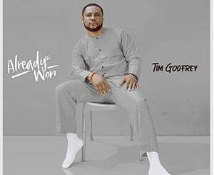 Tim Godfrey– Agidigba Medley Mp3