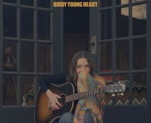 Birdy – Young Heart Mp3