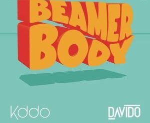Kddo Ft. Davido – Beamer Body Mp3