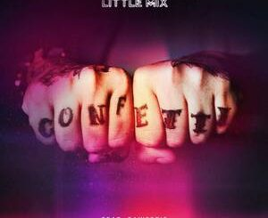 Little Mix Ft. Saweetie – Confetti Remix Mp3