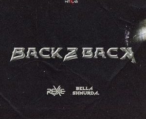 Rexxie Ft. Bella Shmurda – Back2Back Mp3