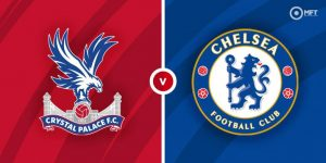 STREAM LIVE: Crystal Palace vs Chelsea [Watch Now] Premier League 2020/2021