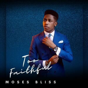 Moses Bliss – God Is Real Mp3