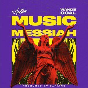 DJ Neptune Ft. Wande Coal – Music Messiah Mp3