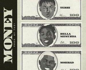 Terri Ft. Bella Shmurda & Mohbad – Money Mp3
