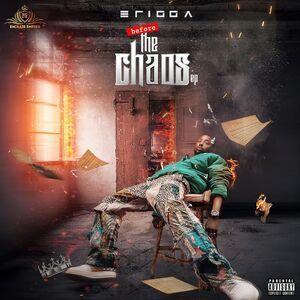 Erigga – Before The Chaos Album