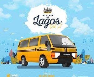 DJ Ace Spinz - Mixtape Of Lagos Vol. 2 Mp3